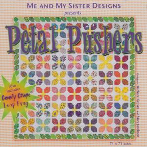 Me and My Sister Designs Petal Pushers Quilt Pattern CD, 71 x 71 Inches, 2 Bonus Designs, Goofy Grape, Leap Frog