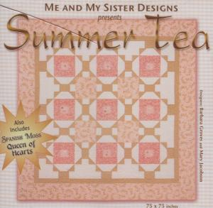 Me and My Sister Designs Summer Tea Quilt Pattern CD, 75 x 75 Inches