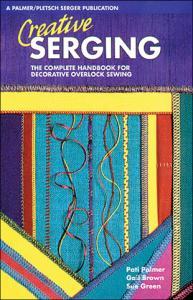 Palmer Pletsch Creative Serging Book