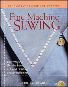 Taunton Press 8135P Fine Machine Sewing by Carol Laflin Ahles