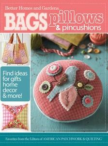 J. Wiley & Sons,  887073 Bags, Pillows and Pincushions: 35 Quick & Easy Projects * - Softcover Book