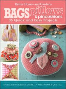 Better Homes & Gardens Make It Modern Bags Pillows Pin Cushions, 35 Quick and Easy Pattern Projects.