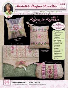 Michelle's Designs  56/2428 Fan Club Book Return to Romance 4 projects and 5 Embroidery Designs