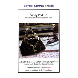 Sisters Common Thread 114 Caddy Pad Pattern Plus Heat Resistant Fabric