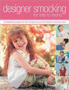 Designer Smocking for Tots to Teens Book