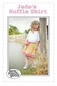Sew Much Good SMG556 Jade's Ruffle Skirt Pattern Sizes 1-10