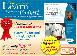 Deborah Jones Embroidery, Learn from the Expert Volume 6-Place it Like a Pro