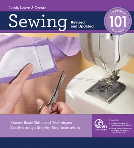 Sewing 101 Book Revised Updated, Spiral Bound, 224Pg 500 Illustrations