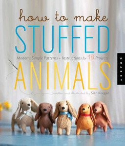 How to Make Stuffed Animals book, by Sian Keegan, Paperback, 128 Pages, 300 Illustrations