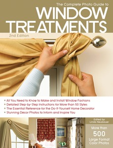The Complete Photo Guide to Window Treatments book, by Linda Neubauer, Paperback, 320 Pages, 800 Illustrations