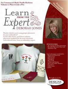 Designs in Machine Embroidery LFEC0002 Learn from the Expert Commercial Volume 2: Place it Like a Pro, For Multi-Needle Machines Deborah Jones