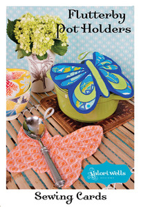 Valori Wells Designs Flutterby Pot Holders Sewing Pattern