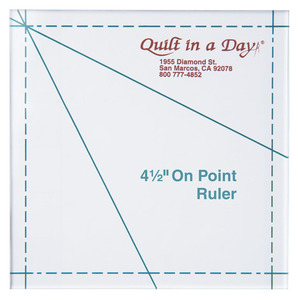 Quilt in a Day by Eleanor Burns 4.5 On-Point Ruler
