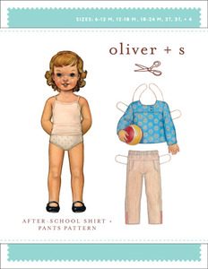 Oliver + S Oliver + S: After-School Shirt + Pants (6 m-4) Sewing Pattern