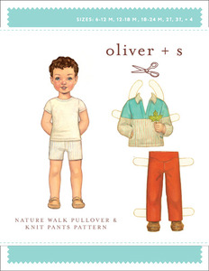 Oliver + S Oliver + S:Nature Walk Plvr+Knit Pants Ptn(6 m-4) Sewing Pattern