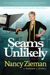 NZ8961 Seams Unlikely, Nancy Ziemans Life Book 300 Pg, Google Made Her Do It!