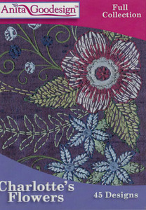 Anita Goodesign 243AGHD Charlotte's Flowers Full Collection Multiformat Embroidery Design CD