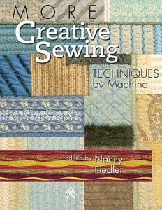 AQS More Creative Sewing Techniques by Machine 63Pg Book Nancy Fiedler