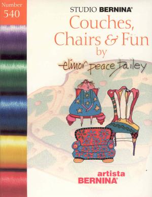 593: Bernina Artista 540 Couches, Chairs & Fun by Elinor Peace Bailey Embroidery Card