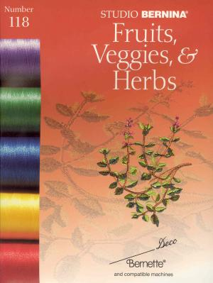782: Bernina Deco 118 Fruits Veggies Herbs Embroidery Card, also for .pes