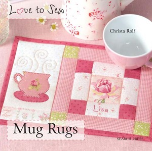 Love to Sew SP9268 Mug Rugs Book