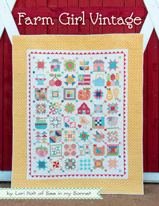 """Farm Girl Vintage ISE906 Book 140 Pages by Lori Hart of Bee in my Bonnet, 45 Sampler Blocks in 2 Sizes 6"""" and 12"""", 3 Farm Blocks, 14 Projects"""
