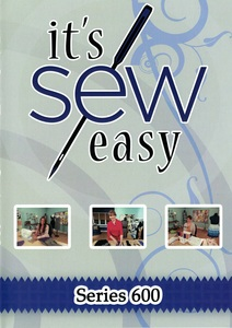 It's Sew Easy - Series 600