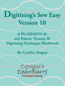 Digitizing's Sew Easy Version Book, 1015 Pages for Brother PE Design 10 and Babylock Palette V10 Embroidery Software, By Cynthia Cindy Hogan