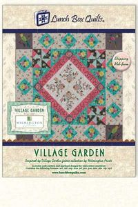 Lunch Box Quilts QP-VG-DD Village Garden Applique Embroidery Quilt Designs