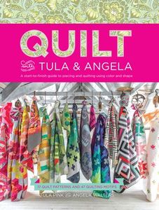 T5459 Quilt with Tula Pink and Angela Walters Book17 quilt patterns of varying sizes, 24 quilt motifs, 160 pages, Soft cover, by Fons & Porter
