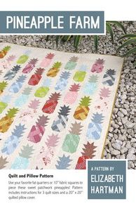Elizabeth Hartman EH030 Pineapple Farm Quilting Pattern