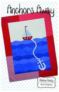 Ribbon Candy Quilt Company RCQC581 Anchors Away Pattern