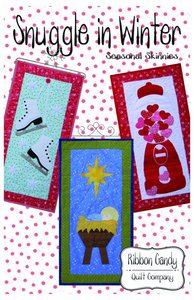 Ribbon Candy Quilt Company, RCQC572, Snuggle in Winter, Seasonal Skinnies,Pattern