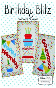 Ribbon Candy Quilt Company, RCQC586,  Birthday Blitz,Pattern
