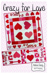 Ribbon Candy Quilt Company RCQC602 Crazy for Love-Table Topper and Runner Pattern