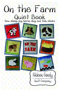Ribbon Candy Quilt Company RCQC526 On the Farm Quiet Book Pattern