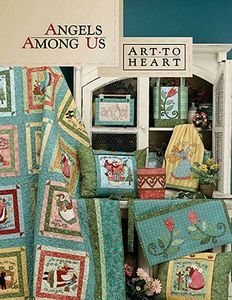 Art to Heart 8177A Angels Among Us Sewing Pattern Project Idea Book, variety of quilts, a table topper, bags, tea towels, aprons, pillows and more.