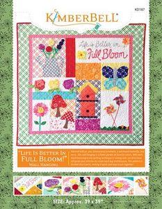 87479: Kimberbell KD187 Life Is Better In Full Bloom