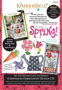 87492: KimberBell KD519 Oh, The Possibilities for Spring (ME Companion CD)