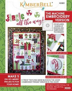87584: KimberBell KD801 Jingle All the Way! Machine Embroidery CD & Book