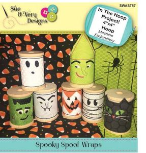 Sue O'Very Designs Spooky Spool Wraps In The Hoop