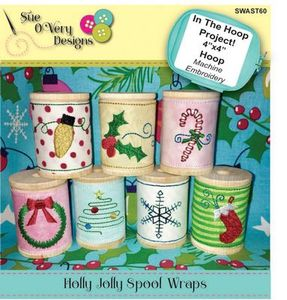 Sue O'Very Designs Holly Jolly Spool Wraps Design In The Hoop
