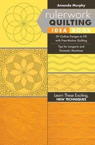 88615: Amanda Murphy CT11269AM Rulerwork Quilting Idea Book: 59 Outline Designs