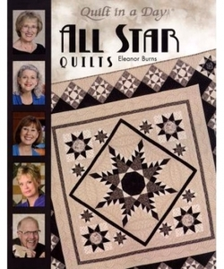 77766: Eleanor Burns QD1087 Quilt In A Day All Star Quilt Book