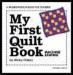 Palmer Pletsch My First Quilt Book with Kit