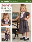 Sew Beautiful Jane's First Day Dress Pattern Sizes 2-6