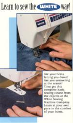 White 90 minute Learn to Sew Video is for Sewing Applications and Machine Operation