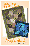 Maple Island Quilts Hot Shot Quilting Pattern