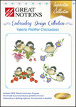 Great Notions Inspiration Collection Valerie Pfeiffer Chickadees Licenced Multiformat Embroidery Designs CD